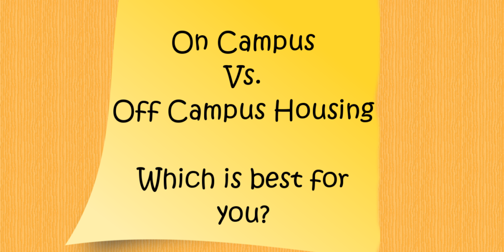 student housing on campus vs off campus